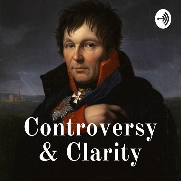 Controversy & Clarity