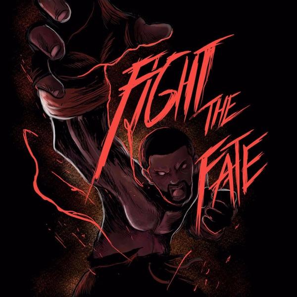 Fight The Fate