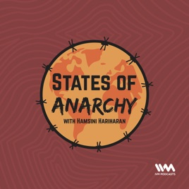 States of Anarchy with Hamsini Hariharan on Apple Podcasts