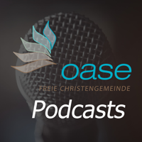 Oase Church Podcast (new) podcast