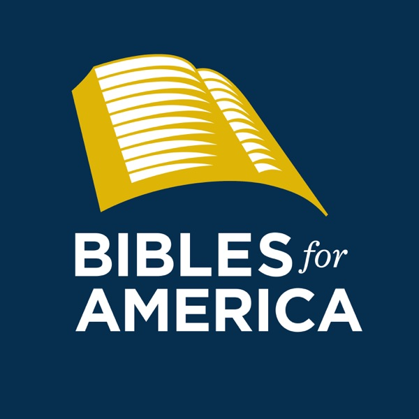 Bibles for America Podcast
