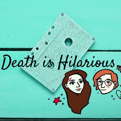 Death Is Hilarious