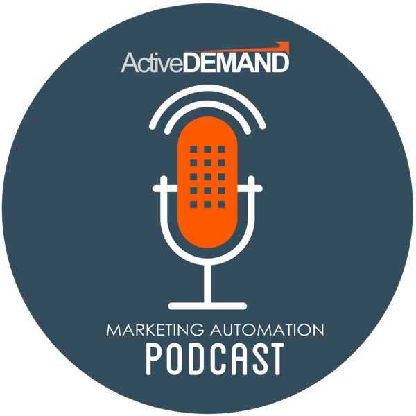 Marketing Automation Podcast by ActiveDEMAND