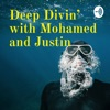 Deep Divin' with Mohamed and Justin artwork