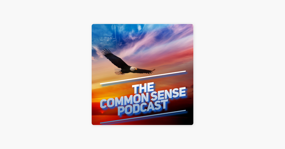‎The Common Sense Podcast on Apple Podcasts