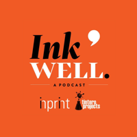 Ink Well: A Tintero Projects & Inprint Podcast podcast