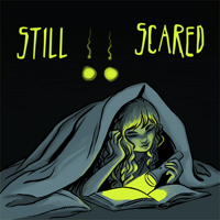 Still Scared: Talking Children's Horror podcast