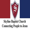 Skyline Baptist Church in Killeen Texas