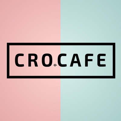 CRO.CAFE Podcast