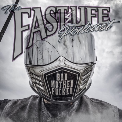 the fastlife podcast:the fast life podcast