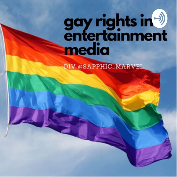 Gay Rights In Entertainment Media
