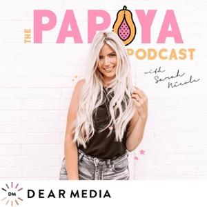 The Papaya Podcast