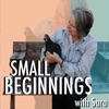 Small Beginnings with Sara