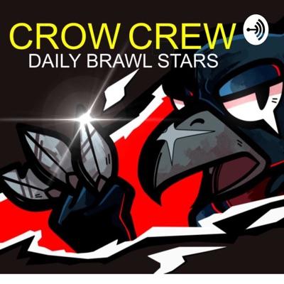 Crow Crew: A Daily Brawl Stars Podcast:QuestingNight