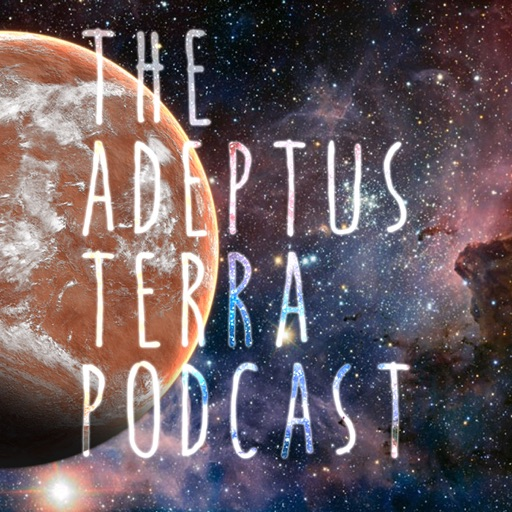 Cover image of The Adeptus Terra Podcast