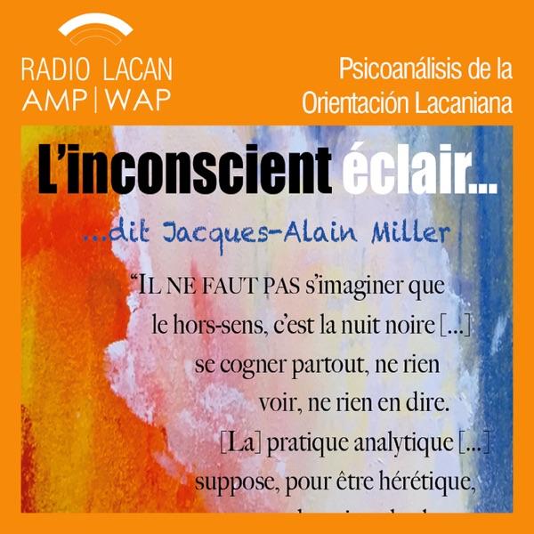 RadioLacan.com | Jornada del CPCT Paris: El inconsciente relámpago. Temporalidad y ética del CPCT