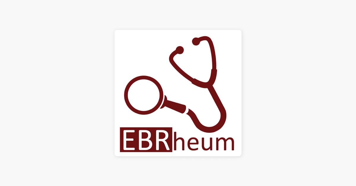The Evidence Based Rheumatology Podcast on Apple Podcasts