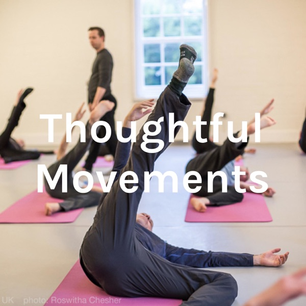 Thoughtful Movements