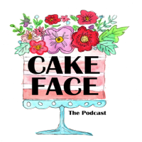 Cake Face: A Great British Baking Show Podcast podcast