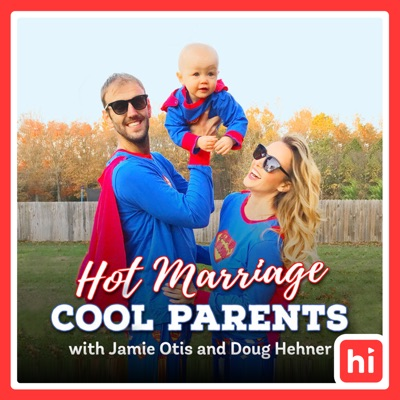 Hot Marriage. Cool Parents.:Jamie Otis and Doug Hehner
