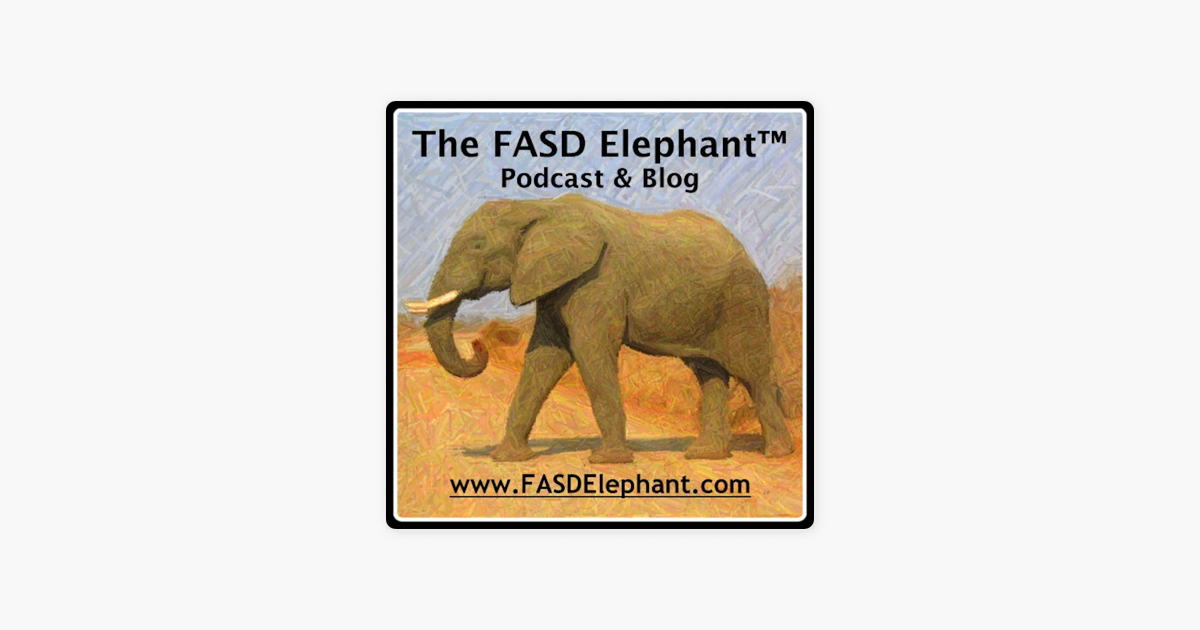 Podcast Preventing Prenatal Exposures >> Fasd Elephant Podcast Blog On Apple Podcasts