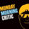 Monday Morning Critic Podcast artwork