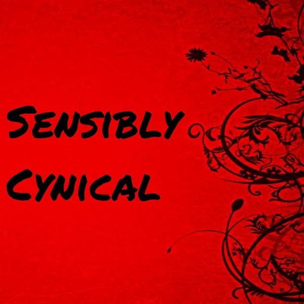 Sensibly Cynical