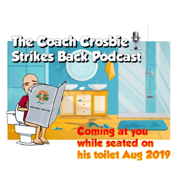 Coach Crosbie Strikes Back