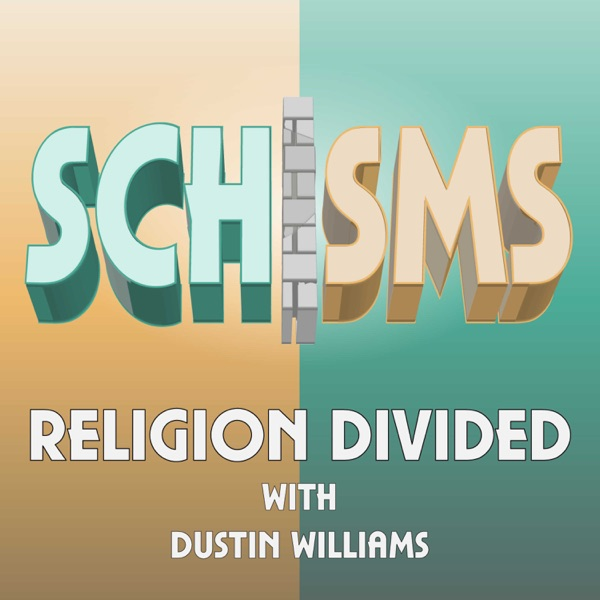 Schisms: Religion Divided