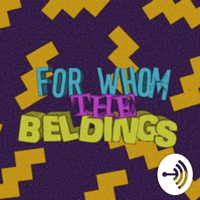For Whom the Beldings podcast