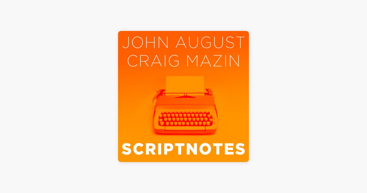Scriptnotes Podcast on Apple Podcasts