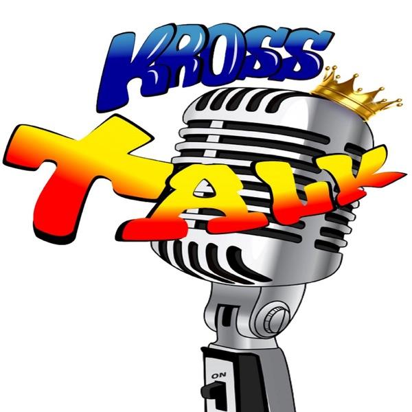 Kross Talk's Podcast Artwork