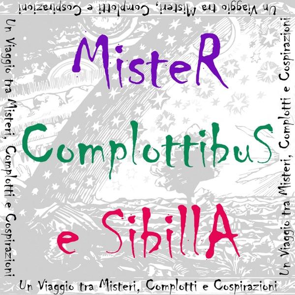 Mister Complottibus e Sibilla