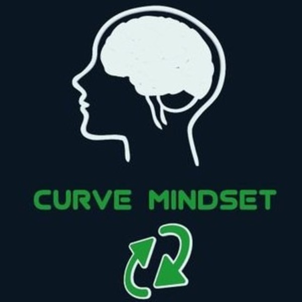 The Curve Mindset Podcast
