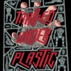 Trapped Under Plastic artwork