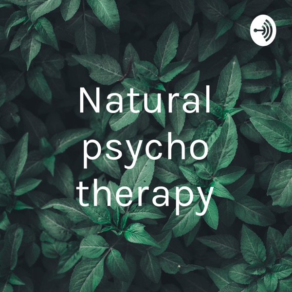 Natural psycho therapy