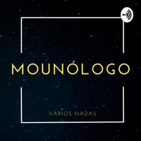 Mounólogo podcast
