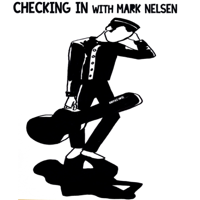 Checking In with Mark Nelsen podcast