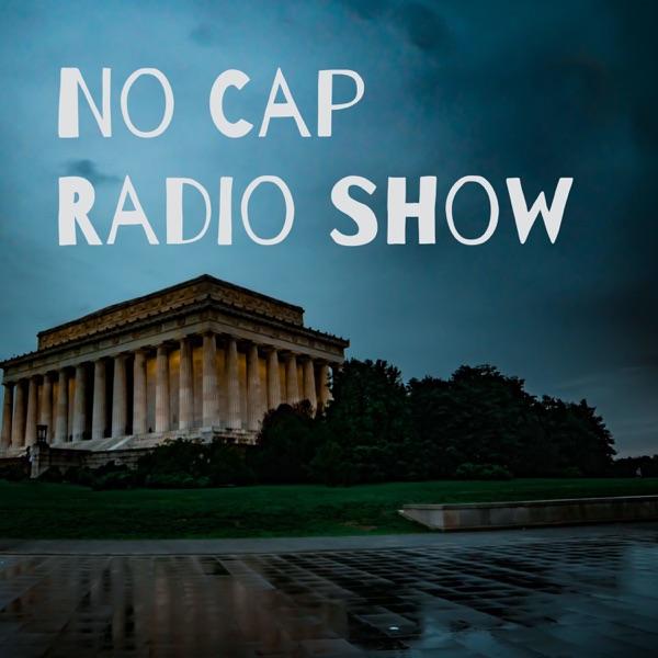 No Cap Radio Show