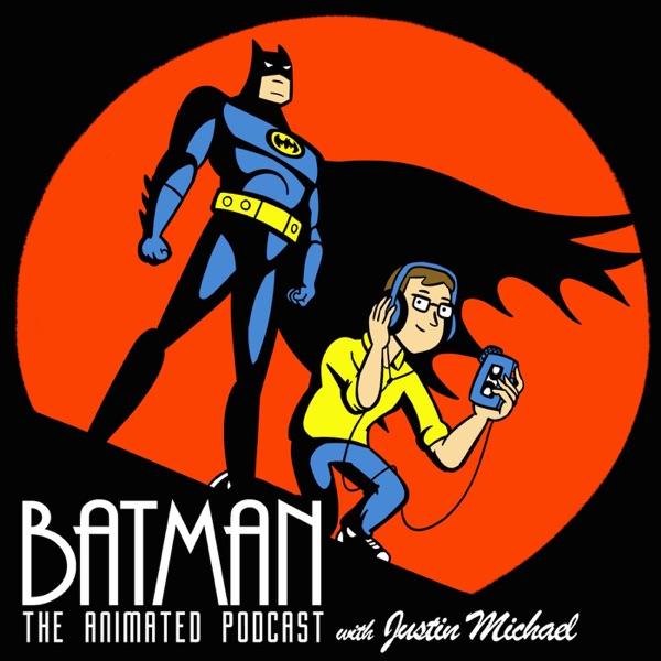 Batman: The Animated Podcast