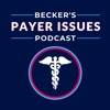 Becker's Payer Issues Podcast artwork