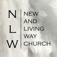 New and Living Way Church podcast