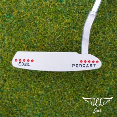 Edel Golf Podcast:Edel Golf