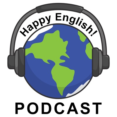 Happy English Podcast:Michael DiGiacomo Happy English