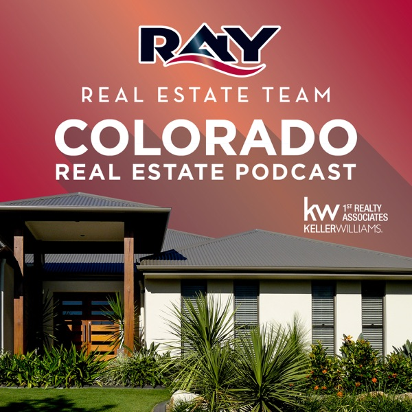 Colorado Real Estate Podcast with Lisa Ray