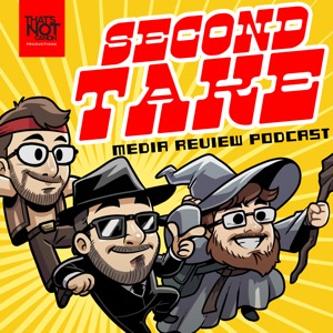 Second Take Media Review Podcast