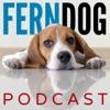 FernDog Podcast: Dog Training & Behavior Tips and Advice artwork