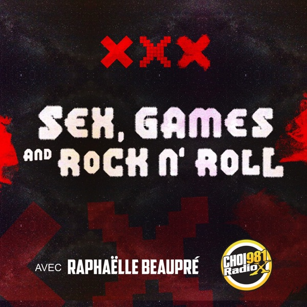 Sex, Games and Rock N' Roll