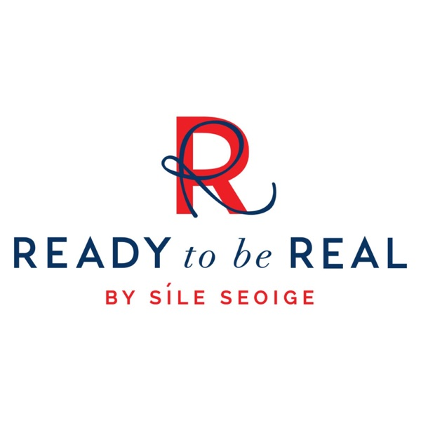 Ready To Be Real by Síle Seoige