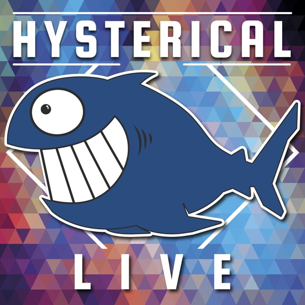 Hysterical Live